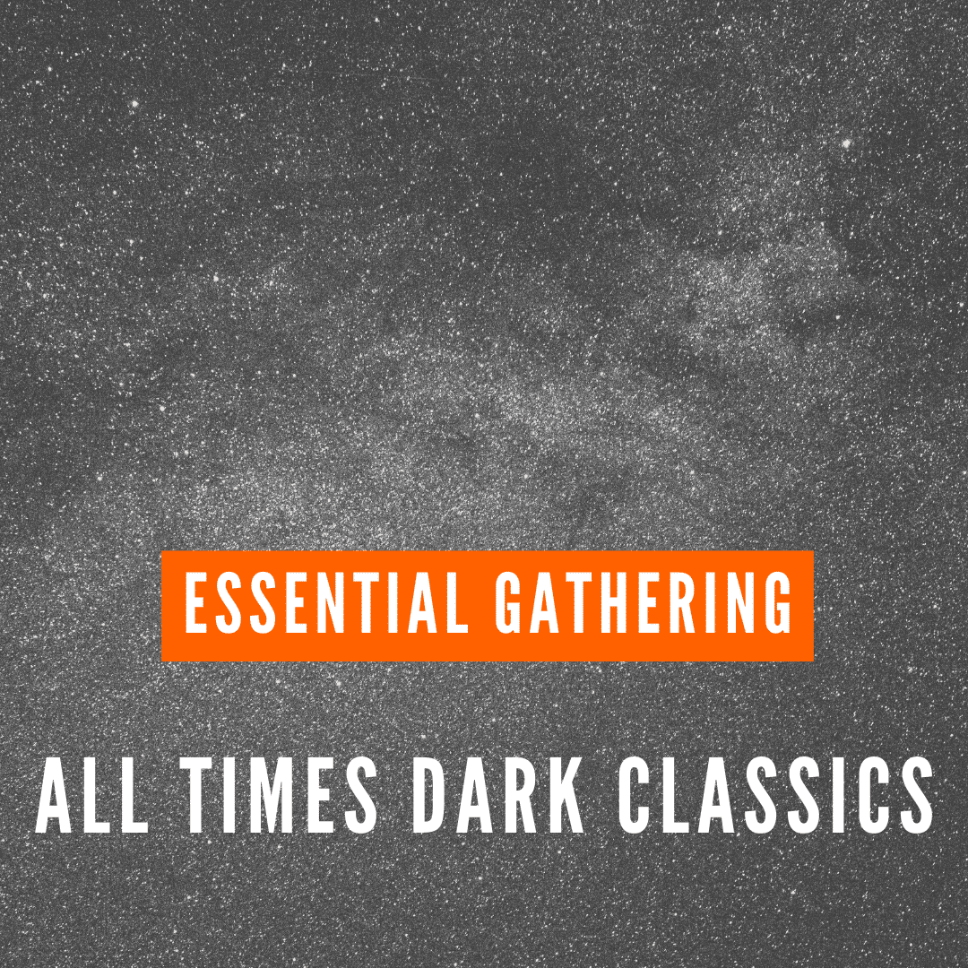 all times dark classics ssential-Gathering