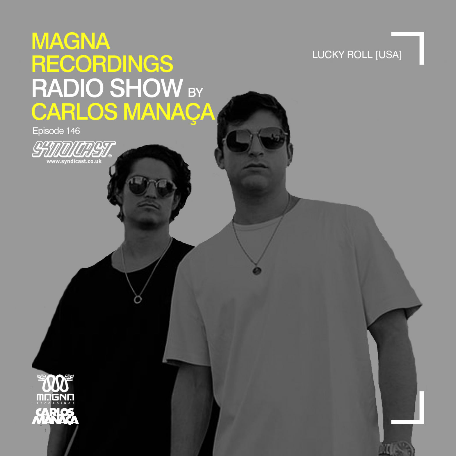 carlos_manaca_magna_recordings_radio_show_146_with_lucky_roll