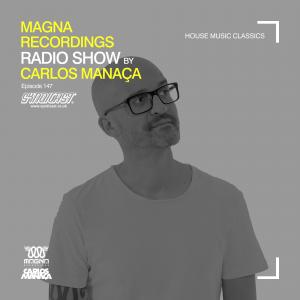carlos_manaca_magna_recordings_radio_show_147