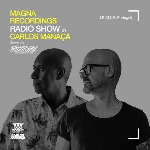 carlos_manaca_magna_recordings_radio_show_148_with_xl_garcia
